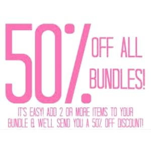 50% Off All Bundles of 2 or More!